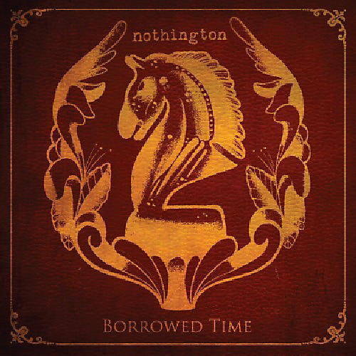Alliance Nothington - Borrowed Time