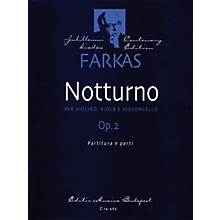 Editio Musica Budapest Notturno, Op. 2 (Violin, Viola, Violoncello) EMB Series Composed by Ferenc Farkas