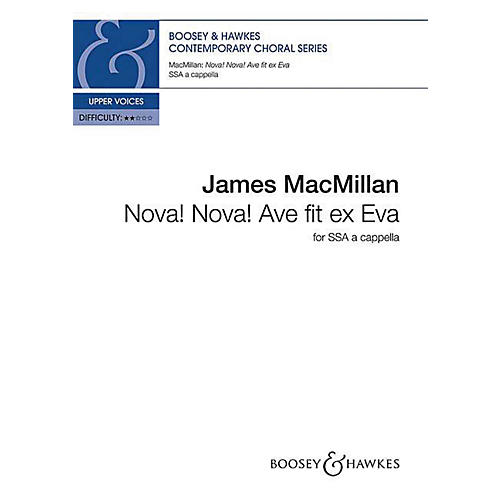 Boosey and Hawkes Nova! Nova! Ave fit ex Eva (SSA a cappella) SSA A Cappella composed by James MacMillan