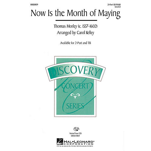 Hal Leonard Now Is the Month of Maying 2-Part arranged by Carol Kelley