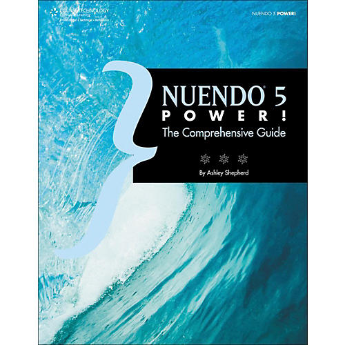 Cengage Learning Nuendo 5 Power The Comprehensive Guide