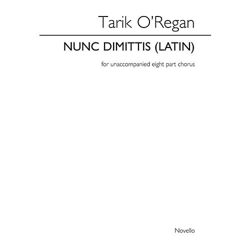 Novello Nunc Dimittis SSAATTBB Composed by Tarik O'Regan