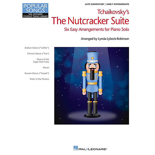 Hal Leonard Nutcracker Suite Selections - Popular Songs Series Early Intermediate Piano Solo