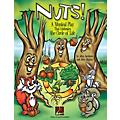 Hal Leonard Nuts! (A Musical That Celebrates the Circle of Life) TEACHER ED Composed by John Higgins thumbnail
