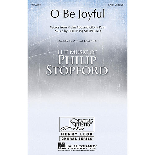 Hal Leonard O Be Joyful SATB composed by Philip Stopford