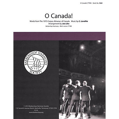 Barbershop Harmony Society O Canada! TTBB A Cappella arranged by Joe Liles