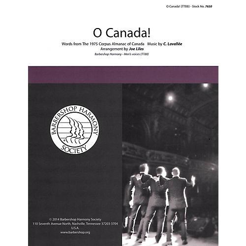 Barbershop Harmony Society O Canada! TTBB A Cappella arranged by Joe Liles