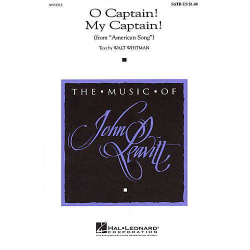 Hal Leonard O Captain! My Captain! (from American Song) SATB composed by Walt Whitman