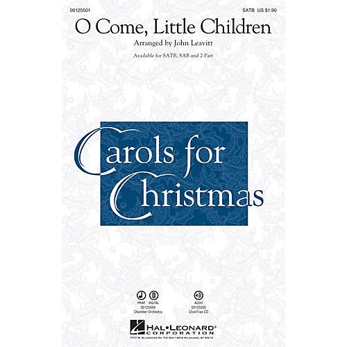 Hal Leonard O Come, Little Children SATB arranged by John Leavitt