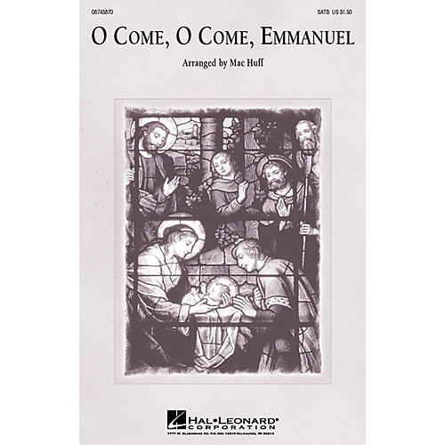 Hal Leonard O Come, O Come, Emmanuel SAB Arranged by Mac Huff