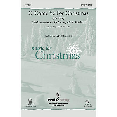 PraiseSong O Come Ye for Christmas (Medley) SATB arranged by Mark Brymer