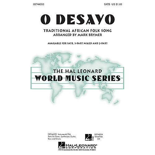 Hal Leonard O Desayo 3-Part Mixed Arranged by Mark Brymer