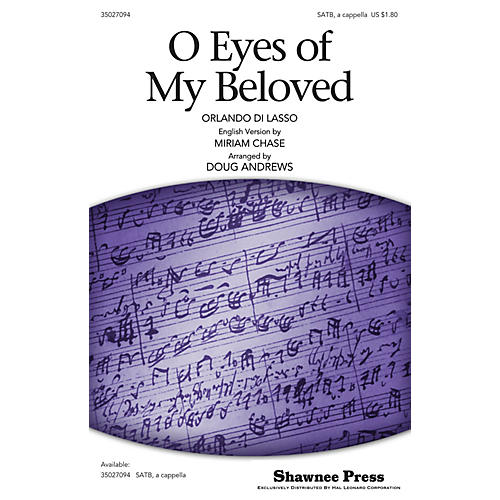 Shawnee Press O Eyes of My Beloved SATB a cappella arranged by Doug Andrews