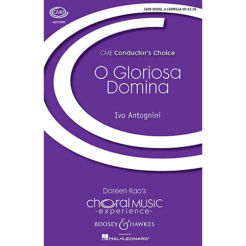 Boosey and Hawkes O Gloriosa Domina (CME Conductor's Choice) SATB composed by Ivo Antognini