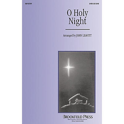Brookfield O Holy Night CHOIRTRAX CD Arranged by John Leavitt