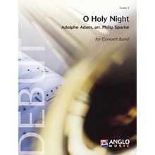 Anglo Music Press O Holy Night (Grade 2 - Score Only) Concert Band Level 2 Arranged by Philip Sparke