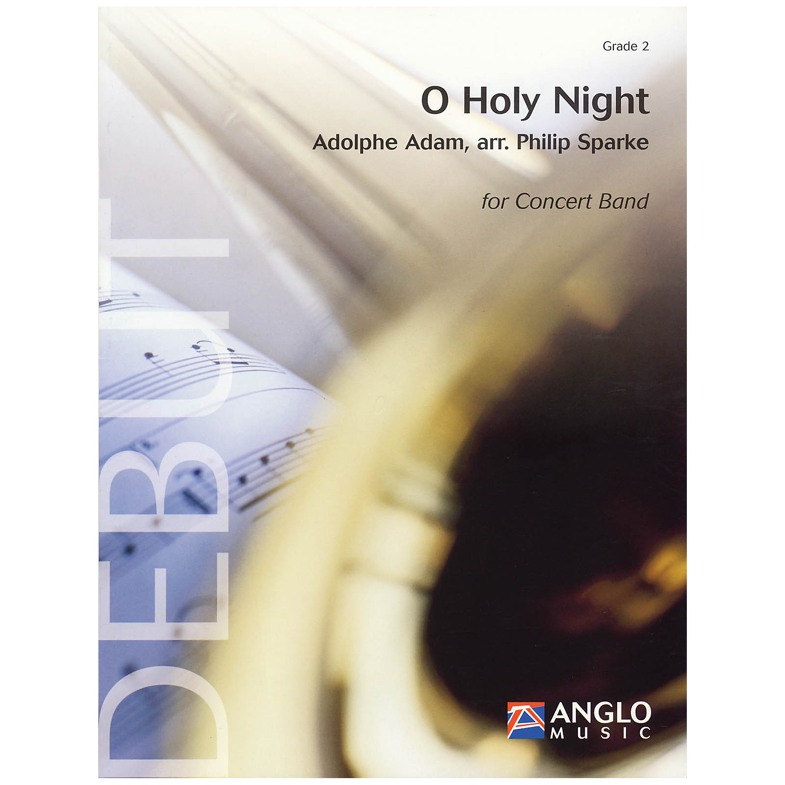 Anglo Music Press O Holy Night (Grade 2 - Score and Parts) Concert Band Level 2 Arranged by Philip Sparke