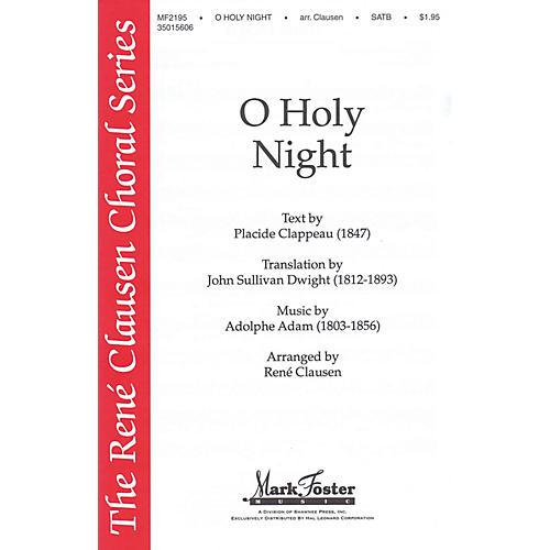 Shawnee Press O Holy Night (René Clausen Series) SATB arranged by René Clausen