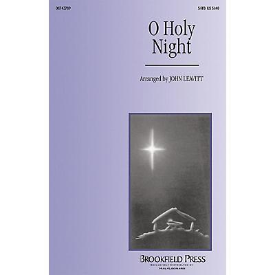 Brookfield O Holy Night SAB Arranged by John Leavitt