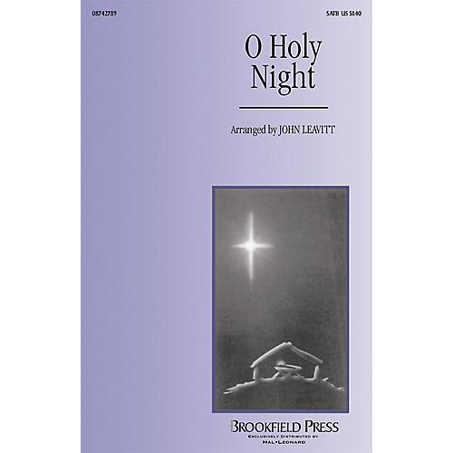 Brookfield O Holy Night SSA Arranged by John Leavitt