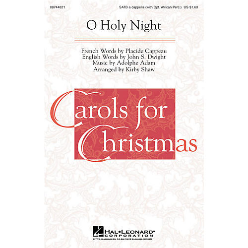 Hal Leonard O Holy Night (with Optional African Percussion) SATB a cappella arranged by Kirby Shaw