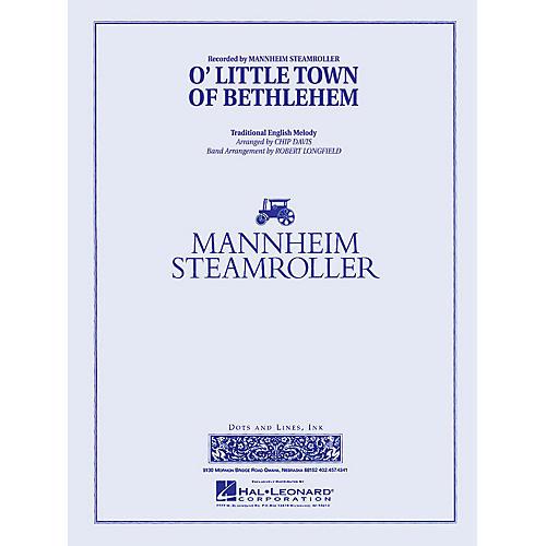 Mannheim Steamroller O Little Town of Bethlehem Concert Band Level 3 Arranged by Robert Longfield