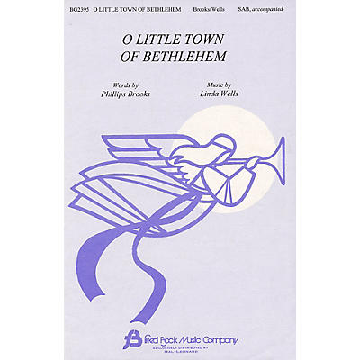 Fred Bock Music O Little Town of Bethlehem SAB composed by Linda Wells