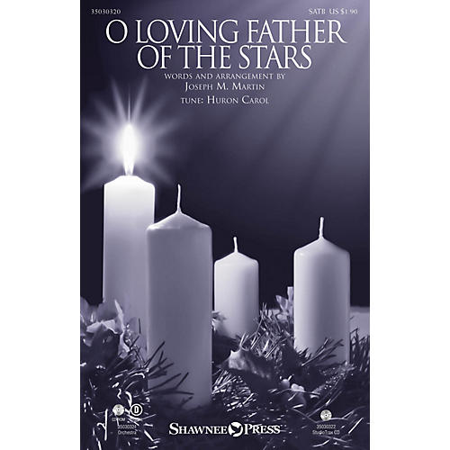 Shawnee Press O Loving Father of the Stars Studiotrax CD Arranged by Joseph M. Martin