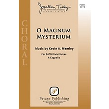Pavane O Magnum Mysterium SATB a cappella composed by Kevin A. Memley