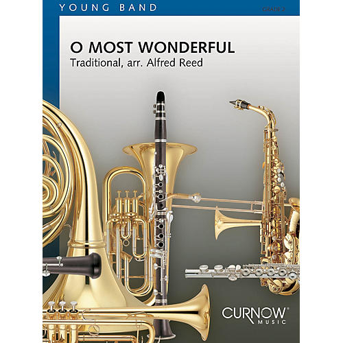 Curnow Music O Most Wonderful (Grade 2 - Score Only) Concert Band Level 2 Arranged by Alfred Reed