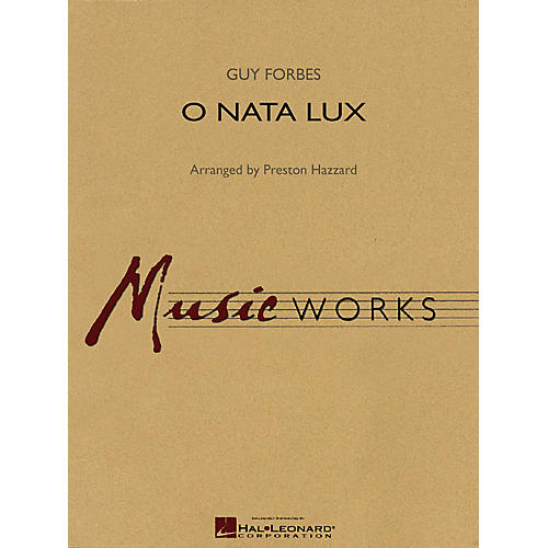 Hal Leonard O Nata Lux Concert Band Level 4 Arranged by Preston Hazzard