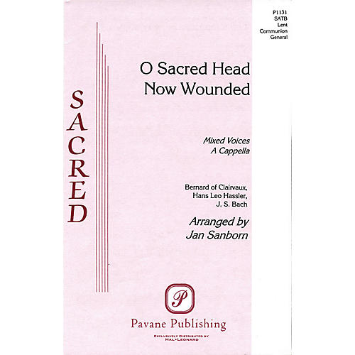 Pavane O Sacred Head Now Wounded SATB arranged by Jan Sanborn