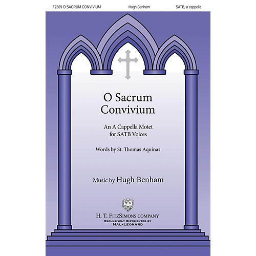 H.T. FitzSimons Company O Sacrum Convivum SATB a cappella composed by Hugh Benham
