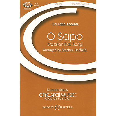 Boosey and Hawkes O Sapo (CME Latin Accents) 5-PART TREBLE A CAPPELLA arranged by Stephen Hatfield