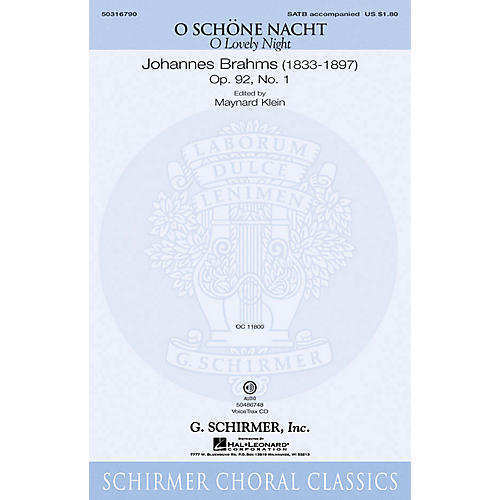 G. Schirmer O Schöne Nacht (O Lovely Night) SATB composed by Johannes Brahms edited by Maynard Klein