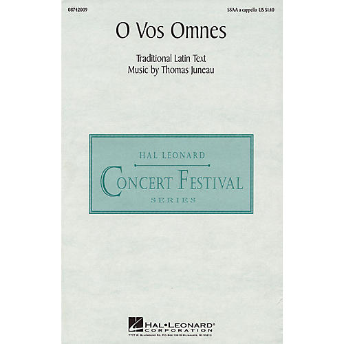 Hal Leonard O Vos Omnes SSAA composed by Thomas Juneau