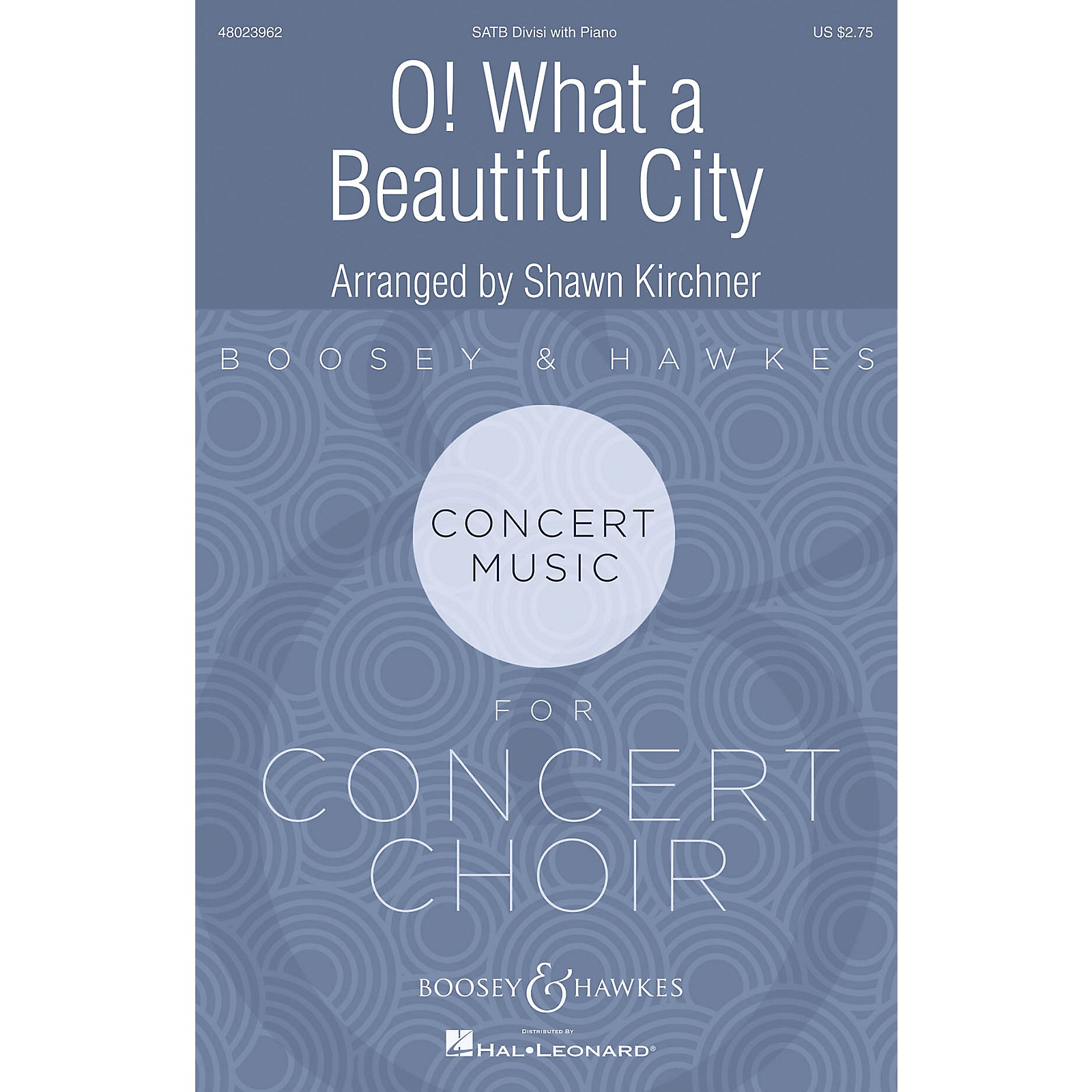 Boosey and Hawkes O! What a Beautiful City SATB arranged by Shawn Kirchner