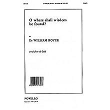 Novello O Where Shall Wisdom Be Found? SSATB Composed by William Boyce