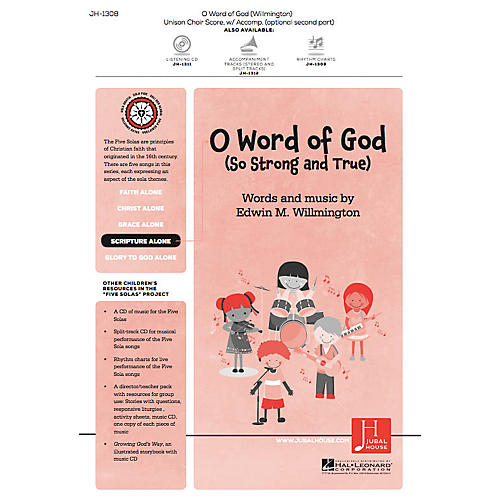 Jubal House Publications O Word of God (So Strong and True) (from The Five Solas) UNIS/2PT composed by Edwin M. Willmington