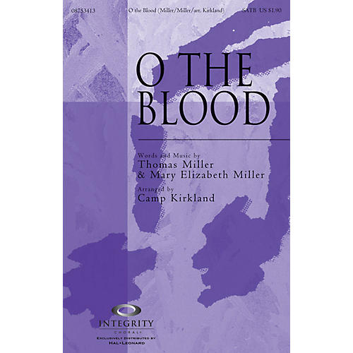 Integrity Choral O the Blood CD ACCOMP Arranged by Camp Kirkland