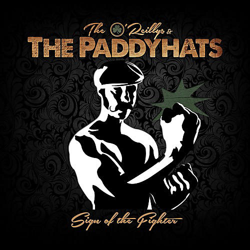 Alliance O'Reillys & The Paddyhats - Sign Of The Fighter