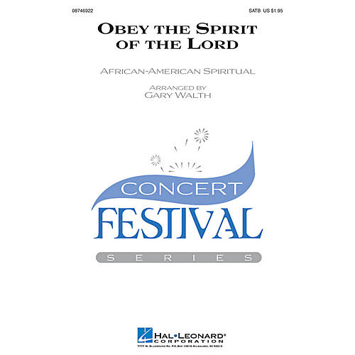 Hal Leonard Obey the Spirit of the Lord SATB arranged by Gary Walth