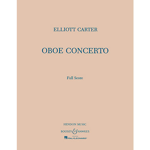 Boosey and Hawkes Oboe Conc Boosey & Hawkes Scores/Books Series by Elliott Carter
