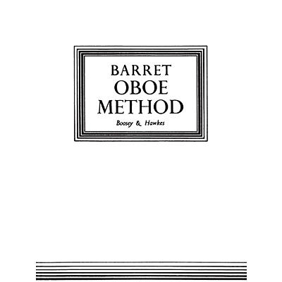 Boosey and Hawkes Oboe Method (Original Edition) Boosey & Hawkes Chamber Music Series Book by Apollon Barrett