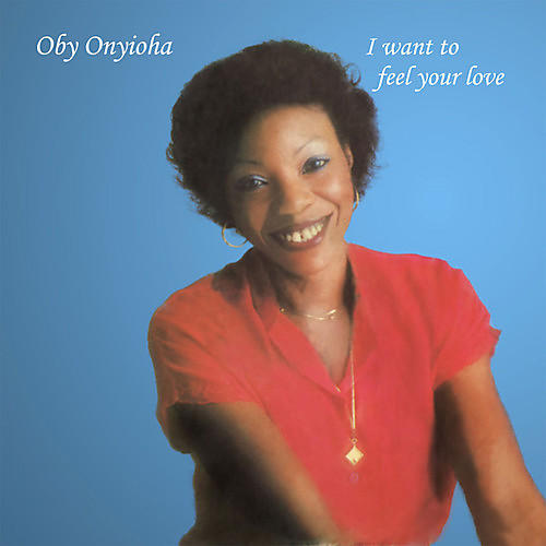 Alliance Oby Onyioha - I Want To Feel Your Love
