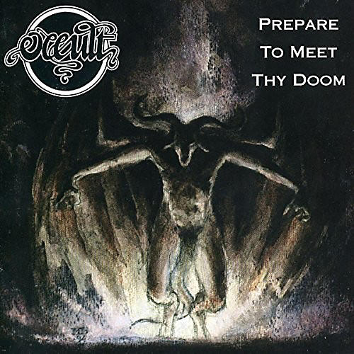 Alliance Occult - Prepare to Meet They Doom