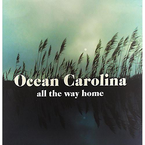 Alliance Ocean Carolina - All the Way Home