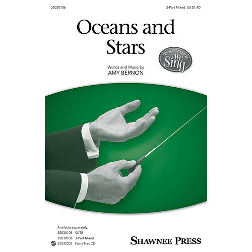 Shawnee Press Oceans and Stars (Together We Sing Series) 3-Part Mixed composed by Amy Bernon