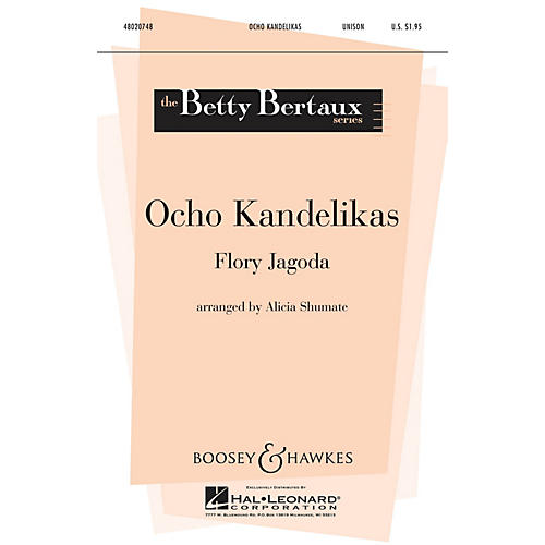 Boosey and Hawkes Ocho Kandelikas (Betty Bertaux Series) UNIS composed by Flory Jagoda arranged by Alicia Shumate