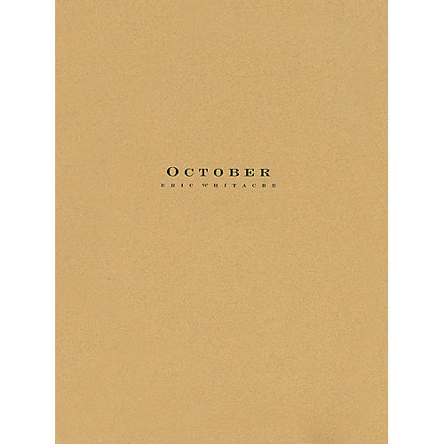 Hal Leonard October Concert Band composed by Eric Whitacre